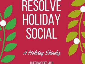 RESOLVE Event Tonight! Dec 4th, 2018